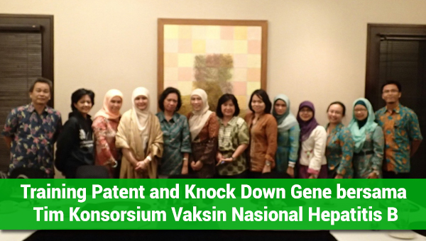 Training Patent And Knock Down Gene Bersama Tim Konsorsium Vaksin Nasional Hepatitis B